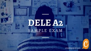 DELE A2 | How hard is the DELE exam? - Crisol
