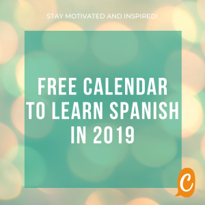 Motivation | Free calendar. How to keep motivated to learn Spanish in 2019