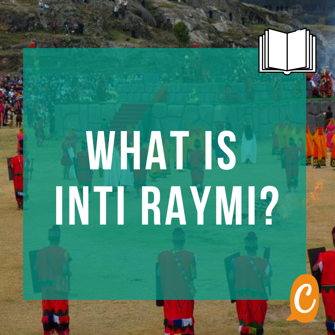 Read more about the article What is Inti Raymi? [Bilingual text]