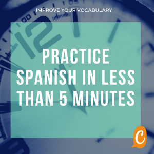 Read more about the article How to practice Spanish every day? (in less than 5 minutes)